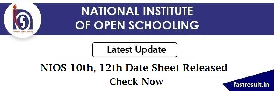 NIOS 10th, 12th Date Sheet Released