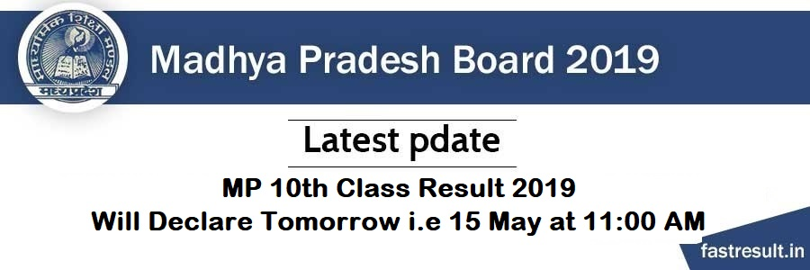 MP 10th Class Result 2019 will Declare Today i.e 15 May at 11:00 AM