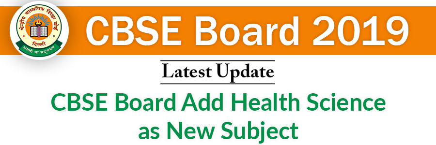 CBSE Board Add Health Science as New Subject