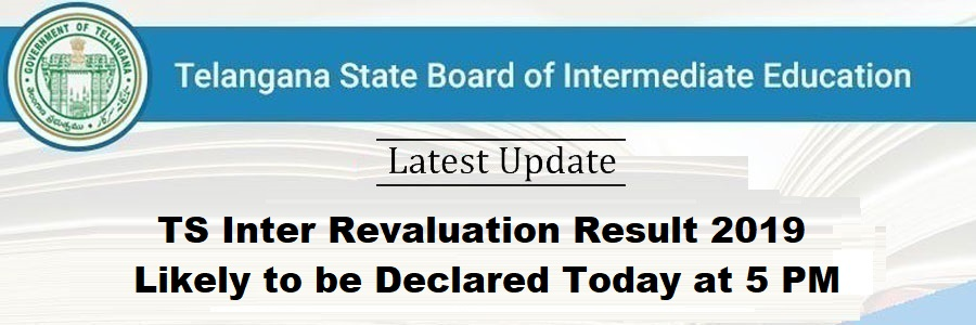 TS Inter Revaluation Result 2019 likely to be Declared Today