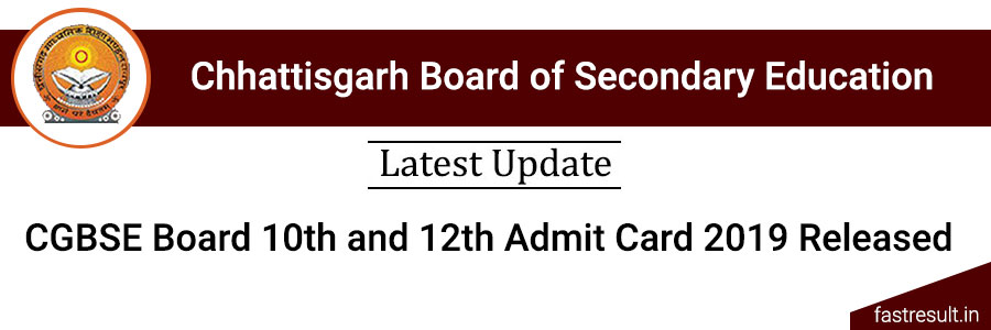 CGBSE Board 10th and 12th Admit Card 2019 Released
