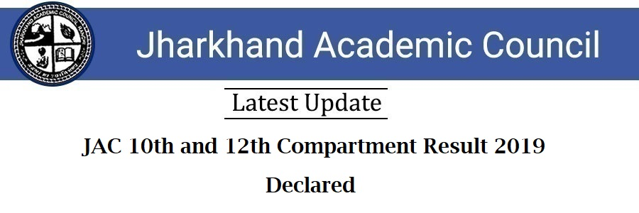 JAC 10th and 12th Compartment Result 2019 Declared