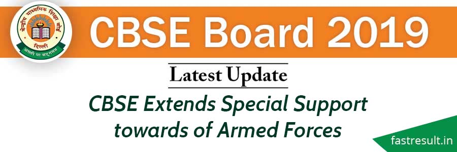 CBSE Extends Special Support towards of Armed Forces