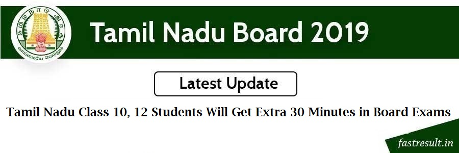 Tamil Nadu Class 10, 12 Students Will Get Extra 30 Minutes in Board Exams