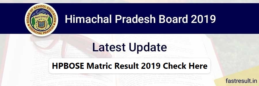 HPBOSE Matric Result 2019 Check Here