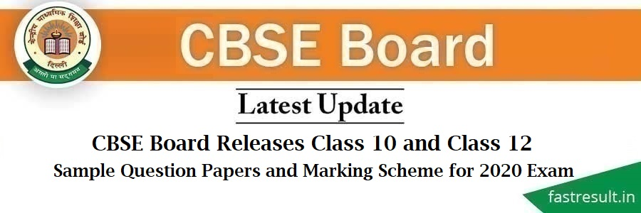 CBSE Board Releases Class 10 and Class 12 Sample Question Papers and Marking Scheme for 2020 Exam