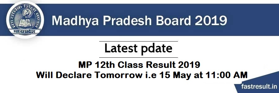 MP 12th Class Result 2019 will Declare Today at 11:00 AM