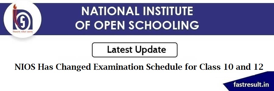 NIOS Has Changed Examination Schedule for Class 10 and 12