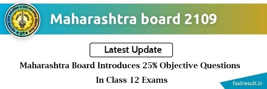 Maharashtra Board Introduces 25% Objective Questions In Class 12 Exams