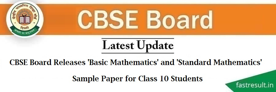 CBSE Board Releases 'Basic Mathematics' and 'Standard Mathematics' Sample Paper for Class 10 Students
