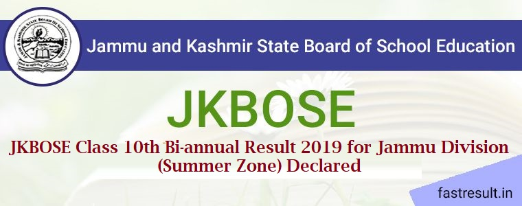 JKBOSE Class 10th Bi-annual Result 2019 for Jammu Division (Summer Zone) Declared