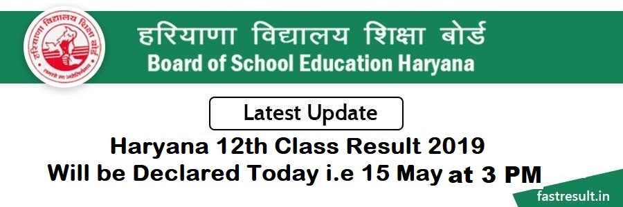 Haryana 12th Class Result 2019 will be Declared Today i.e 15 May at 3 PM
