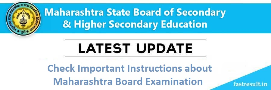 Check Important Instructions about Maharashtra Board Examination