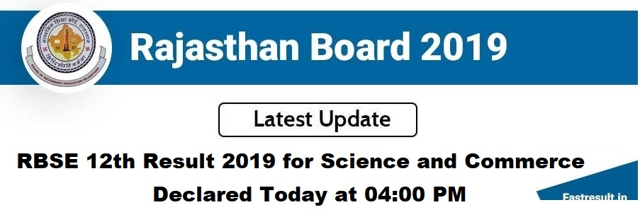 RBSE 12th Class Result 2019 for Science and Commerce Stream Declared Today at 04:00 PM