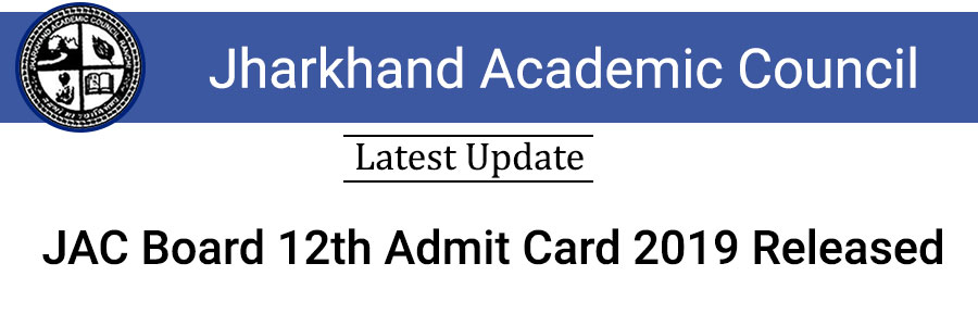 JAC Board 12th Admit Card 2019 Released