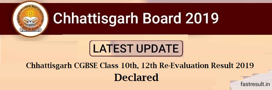 Chhattisgarh CGBSE Class 10th, 12th Re-Evaluation Result 2019 Declared