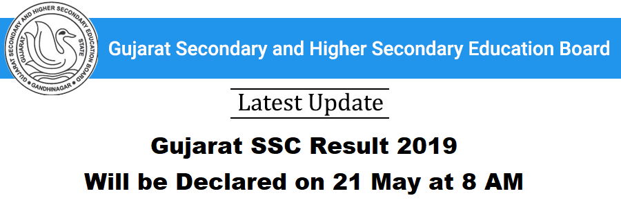 Gujarat SSC Result 2019 will be Declared on 21 May at 8 AM