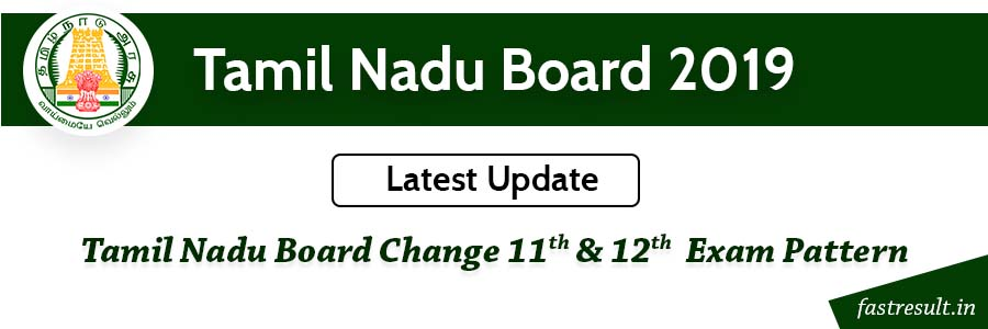 Tamil Nadu Board Change 11th and 12th  Exam Pattern