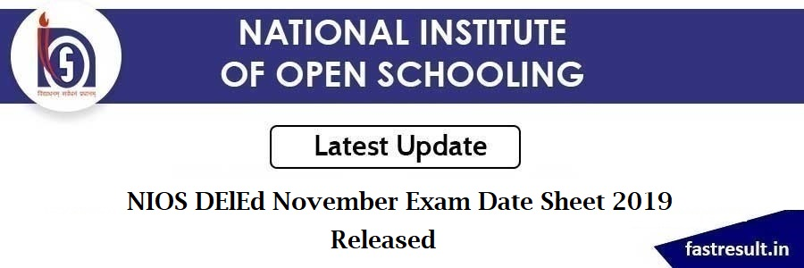 NIOS DElEd November Exam Date Sheet 2019 Released