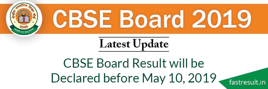 CBSE Board Result will be Declared before May 10, 2019