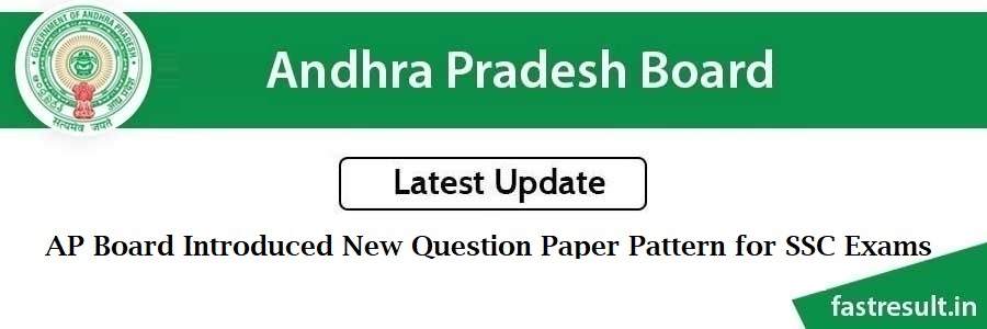 AP Board Introduced New Question Paper Pattern for SSC Exams from 2020