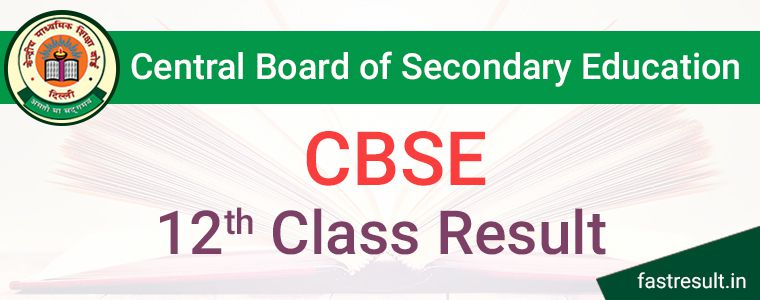 CBSE 12th Result 2019 | CBSE 12th Class Result 2019 - Fastresult